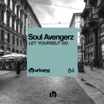 URB084 – Soul Avengerz 'Let Yourself Go'