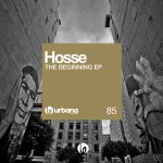 URB085 – Hosse 'The Beginning EP'