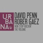 URB092 – David Penn & Rober Gaez 'Non Stop Rockin' EP