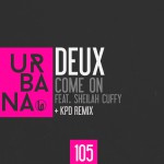 URB105 Deux 'Come On' feat Sheilah Cuffy