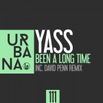 """URB111-YASS """"Been A Long Time"""""""