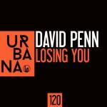 "URB120- David Penn ""Losing You"""