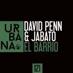 """URB121- David Penn & Jabato """"El Barrio"""""""