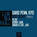 "URBANA124- David Penn, KPD ""Disc- Jockey"" Remixes"