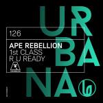 "URBANA126- Ape Rebellion ""1ST CLASS"" / ""R U READY"""